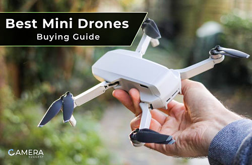 Photo of Top 10 Best Mini Drones of 2021 [Ultimate Buying Guide]