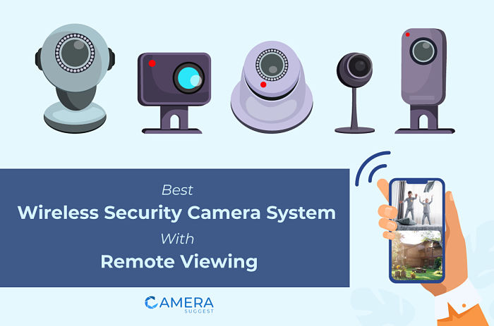 Best Wireless Security Camera System With Remote Viewing