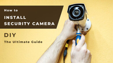 Photo of Security Camera Installation in 5 Easy Steps [The Ultimate DIY Guide]